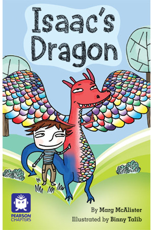 Pearson Chapters - Year 2: Isaac's Dragon (Reading Level 21-24 / F&P Level L-O)