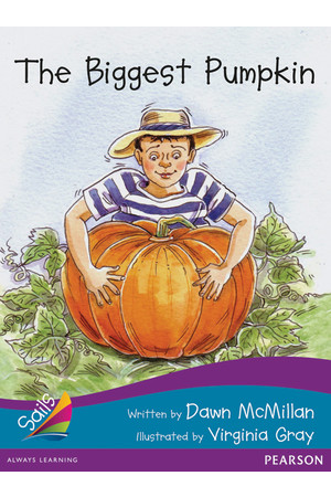 Sails - Additional Fluency (Turquoise Bridging Purple): The Biggest Pumpkin (Reading Level 18-19 / F&P Level J-K)