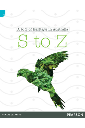Discovering History - Lower Primary: A to Z of Heritage in Australia (S to Z) - Reading Level 24 / F&P Level O