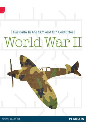 Discovering History - Upper Primary: World War II (Australian In The 20th and 21st Centuries)