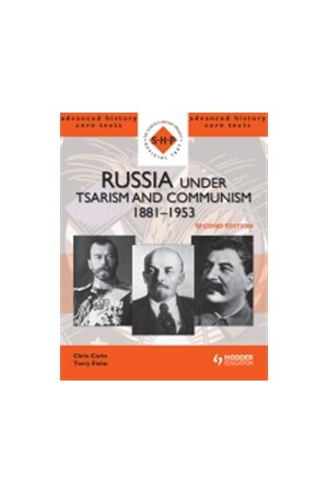 Advanced History Core Texts: Russia under Tsarism and Communism 1881-1953 (2nd Edition)