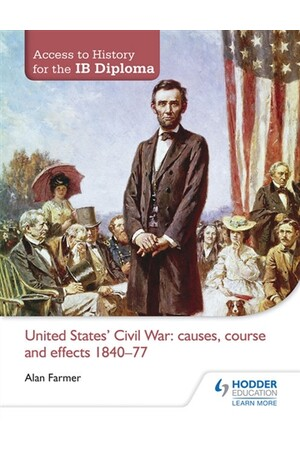 Access to History for the IB Diploma: United States Civil War