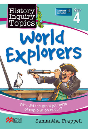 History Inquiry Topics - Year 4: World Explorers