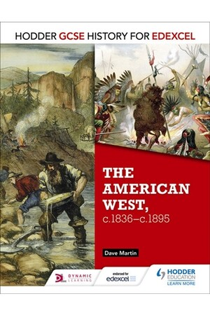 GCSE History for Edexcel: The American West (1835-1895)