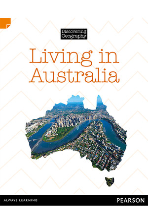 Discovering Geography (Middle Primary) - Nonfiction Topic Book: Living in Australia (Reading Level 27 / F&P Level R)