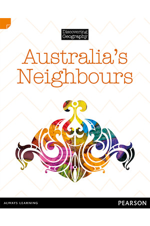 Discovering Geography (Middle Primary) - Nonfiction Topic Book: Australia's Neighbours (Reading Level 27 / F&P Level R)