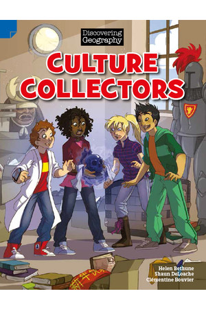 Discovering Geography (Upper Primary) - Fiction Topic Book: Culture Collectors (Reading Level 30 / F&P Level U)
