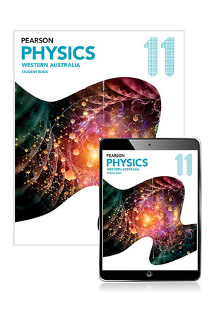 Pearson Physics 11 - Western Australia: Student Book & Reader+