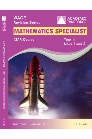 Year 11 ATAR Course Revision Series - Mathematics Specialist