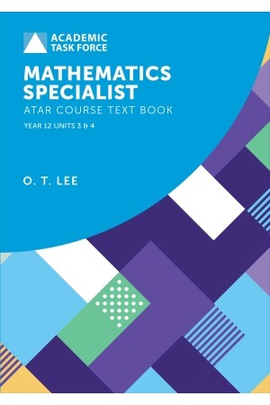 Year 12 ATAR Course Textbook - Mathematics Specialist (Revised Edition)