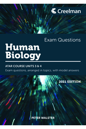 Creelman Exam Questions 2021 - Human Biology: ATAR Course Units 3 & 4