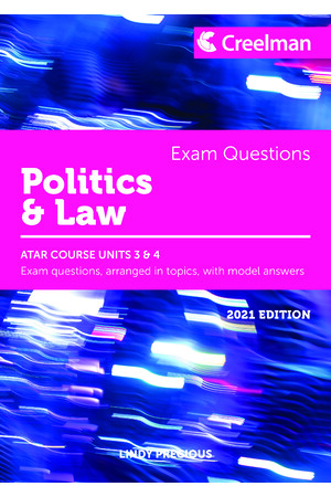 Creelman Exam Questions 2021 - Politics and Law: ATAR Course Units 3 & 4
