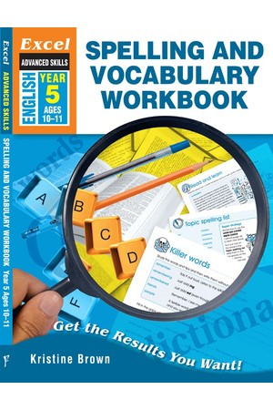 Excel Advanced Skills - Spelling and Vocabulary Workbook: Year 5