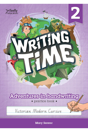Writing Time - Student Practice Book: Victorian Modern Cursive (Year 2)