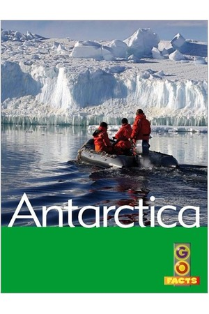 Go Facts - Polar Regions: Antarctica