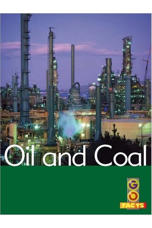 Go Facts - Natural Resources: Oil and Coal