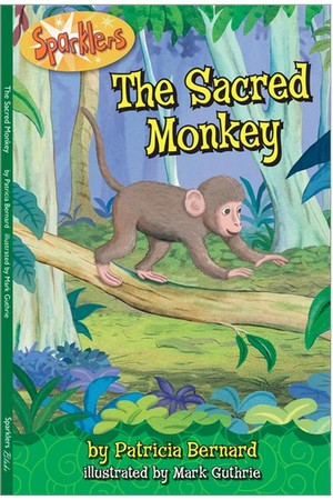 Sparklers - Asian Stories: Set 1 - The Sacred Monkey
