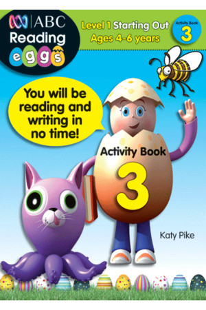 ABC Reading Eggs - Starting Out - Activity Book 3