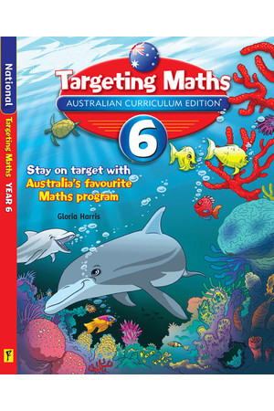 Targeting Maths Australian Curriculum Edition - Student Book: Year 6