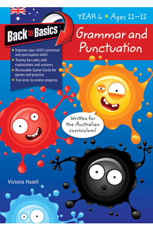 Back to Basics - Grammar and Punctuation: Year 6