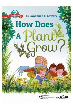 How Does a Plant Grow?