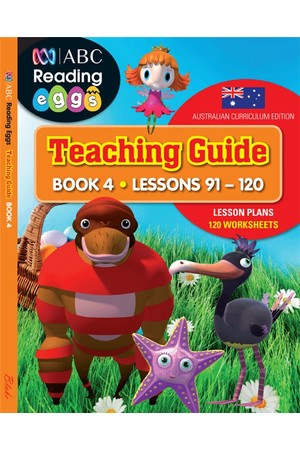 ABC Reading Eggs - Teaching Guide: Book 4 (Lesson 91- 120)