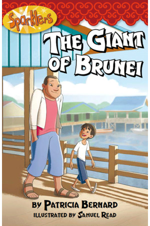 Sparklers - Asian Stories: Set 3 - The Giant of Brunei