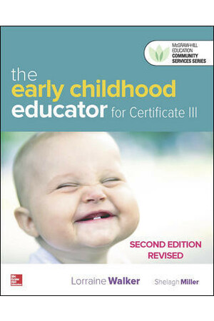 The Early Childhood Educator For Certificate III: Second Edition Revised - Blended Learning Package (Print + Digital)