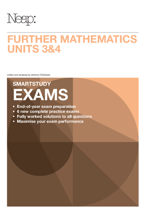 Neap Smartstudy Exams: VCE Further Mathematics 3 & 4 (2016 Ed)
