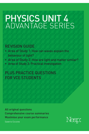 Neap Advantage Series: VCE Physics Unit 4 (2018 Ed)