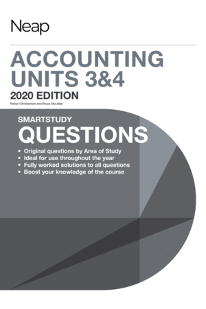 Neap Smartstudy Questions: VCE Accounting 3 & 4 (2020 Revised Edition)