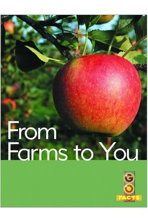 Go Facts - Food: From Farms to You