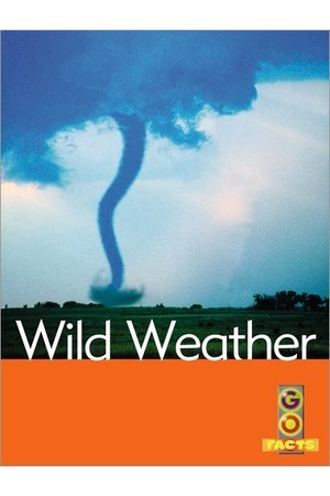 Go Facts - Natural Disasters: Wild Weather
