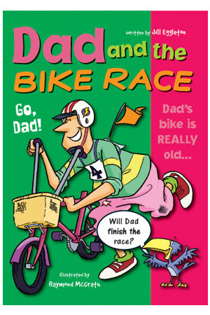 Sailing Solo - Green Level: Dad and the Bike Race (Reading Level 12 / F&P Level G)