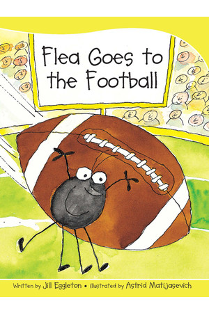 Sails - Take-Home Library (Set B): Flea Goes to the Football (Reading Level 11 / F&P Level G)