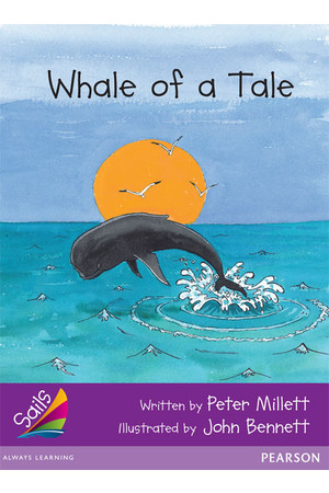 Sails - Additional Fluency (Purple): Whale of a Tale (Reading Level 22 / F&P Level M)