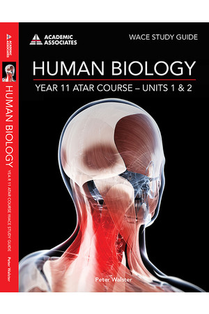Year 11 ATAR Course Study Guide - Human Biology