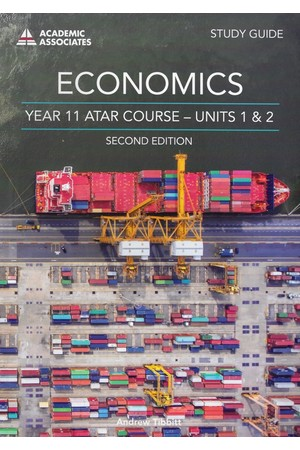 Year 11 ATAR Course Study Guide (2nd Edition) - Units 1 & 2: Economics