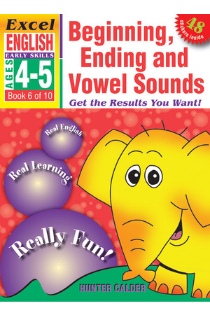 Excel Early Skills - English: Book 6 - Beginning, Ending and Vowel Sounds