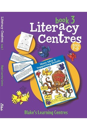 Blake's Learning Centres - Literacy Centres: Book 3 (Ages 7-9)