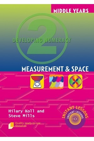 Middle Years Developing Numeracy - Measurement and Space: Book 2