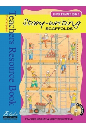 Story-writing Scaffolds - Lower Primary: Book 1