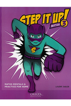 Step It Up! - Maths Mentals & Practice for Home: Year 3
