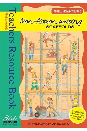 Non-fiction Writing Scaffolds - Middle Primary: Book 2