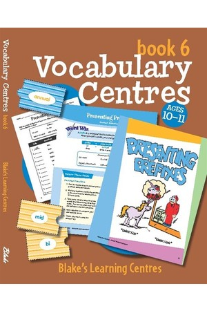 Blake's Learning Centres - Vocabulary Centres: Book 6 (Ages 10-11)