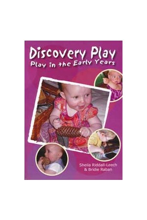Play in the Early Years: Discovery Play