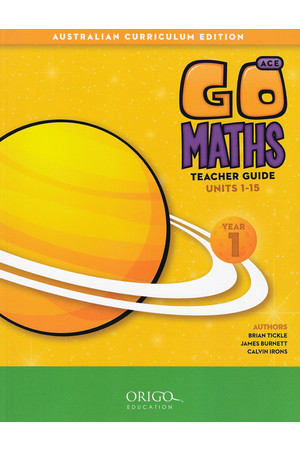 GO Maths ACE - Teacher Guide: Year 1