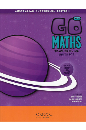 GO Maths ACE - Teacher Guide: Year 3
