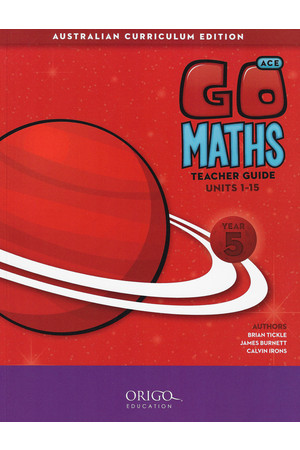 GO Maths ACE - Teacher Guide: Year 5
