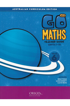 GO Maths ACE - Teacher Guide: Year 6